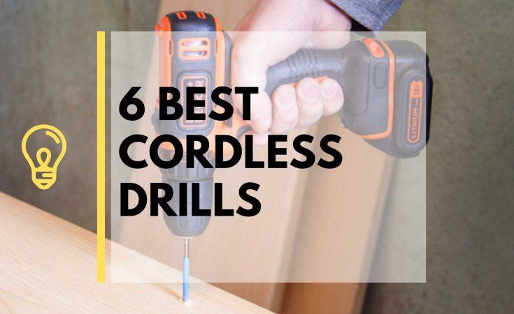 Best Cordless Drill