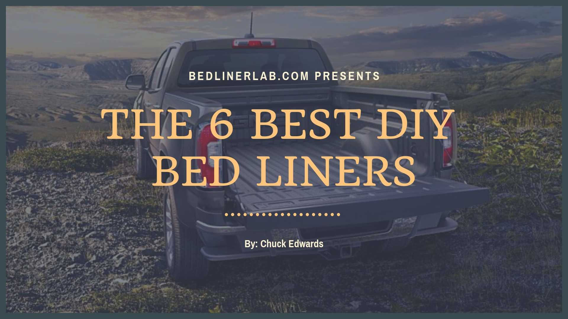6 Best Diy Do It Yourself Truck Bed Liners Spray On