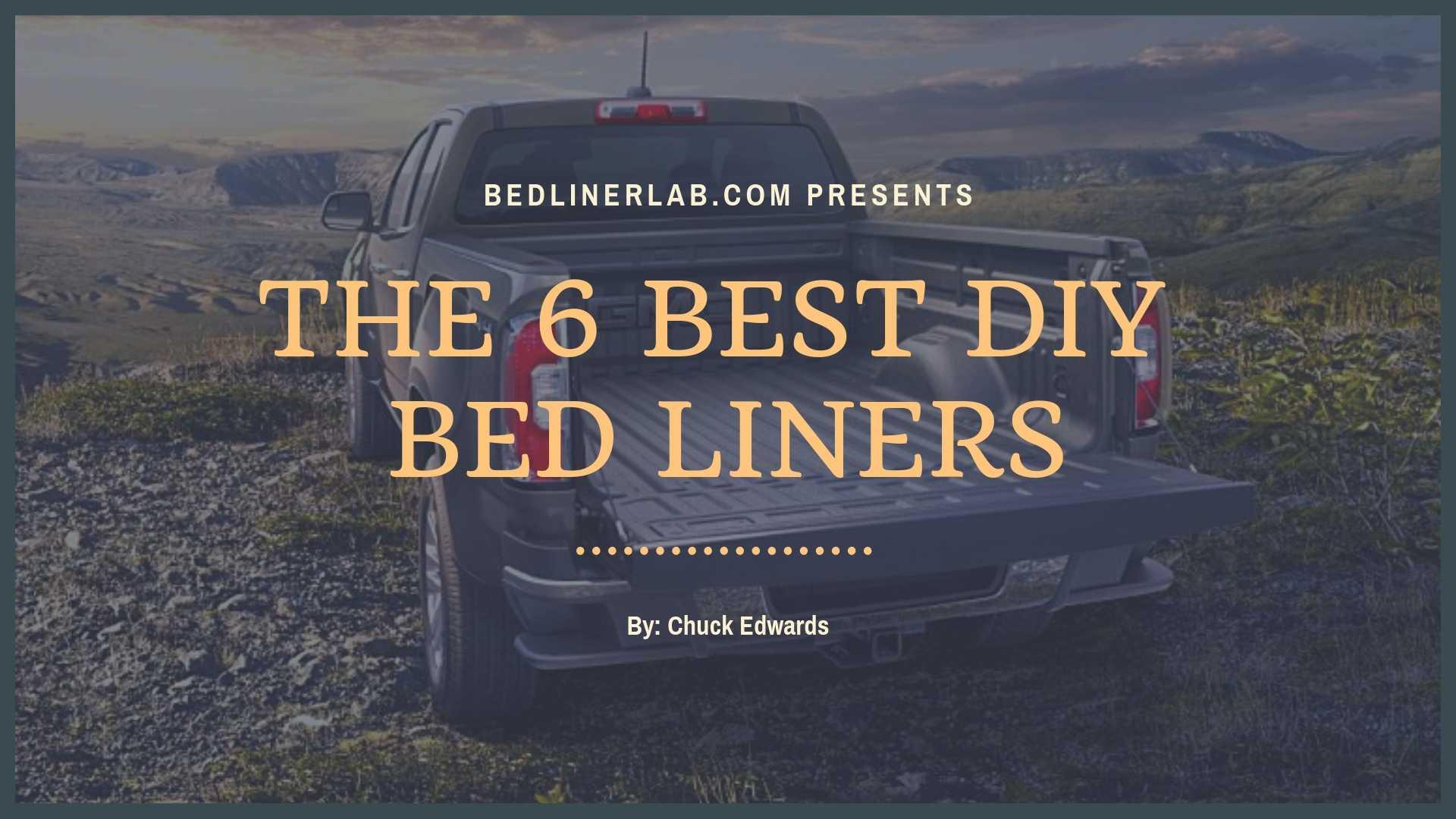 Best Spray In Bedliner >> 6 Best Diy Do It Yourself Truck Bed Liners Spray On