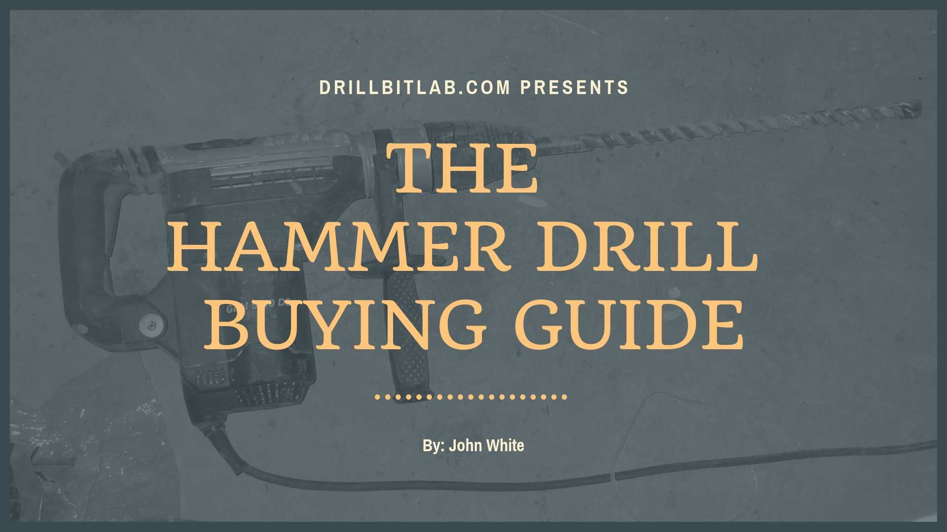 Hammer Drill Buyer Guide