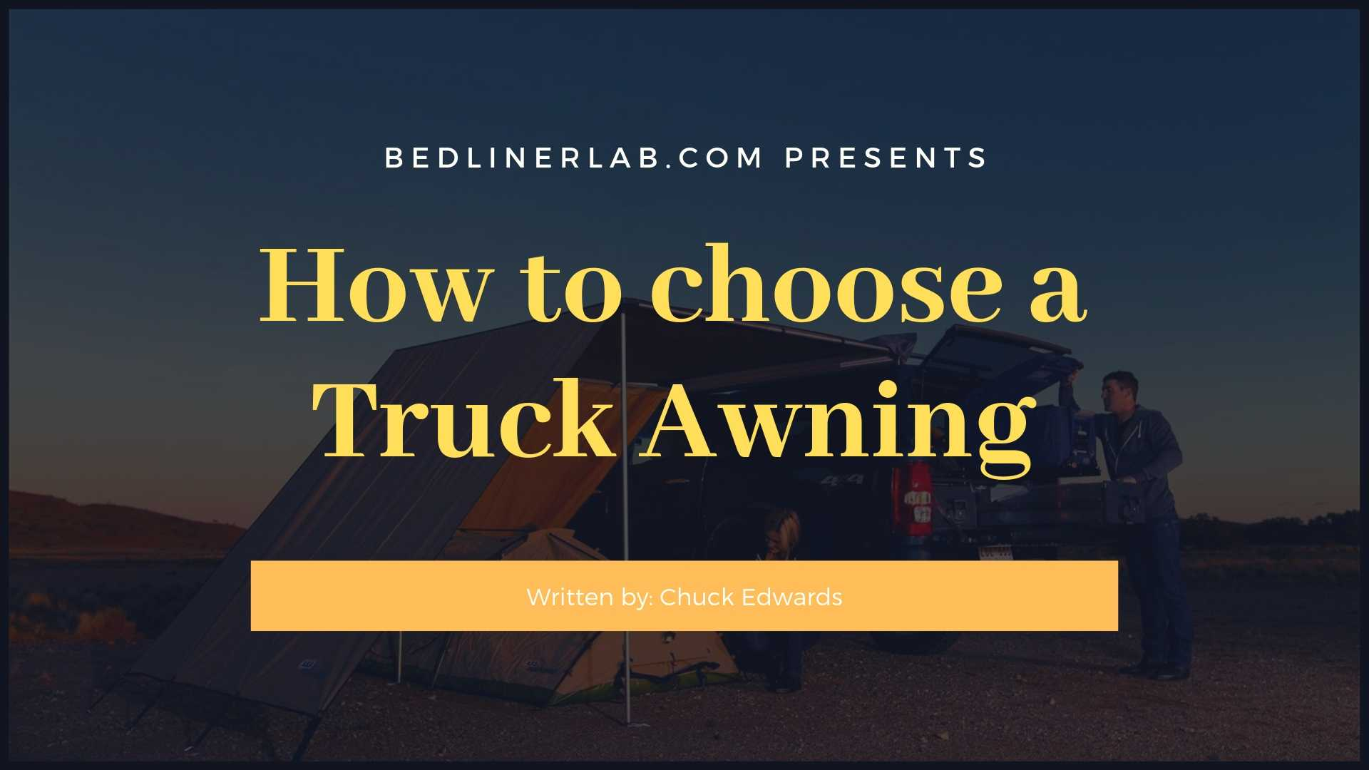 Truck Awning Buyers Guide