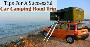 car camping road trip ideas